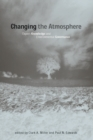 Changing the Atmosphere : Expert Knowledge and Environmental Governance - eBook