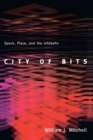 City of Bits : Space, Place, and the Infobahn - eBook