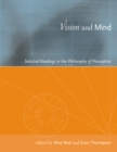 Vision and Mind : Selected Readings in the Philosophy of Perception - eBook