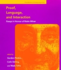Proof, Language, and Interaction : Essays in Honour of Robin Milner - eBook