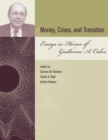 Money, Crises, and Transition : Essays in Honor of Guillermo A. Calvo - eBook
