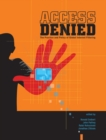 Access Denied : The Practice and Policy of Global Internet Filtering - eBook