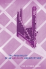 The Possibility of an Absolute Architecture - eBook