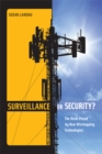 Surveillance or Security? : The Risks Posed by New Wiretapping Technologies - eBook