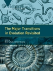 The Major Transitions in Evolution Revisited - eBook
