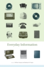 Everyday Information : The Evolution of Information Seeking in America - eBook