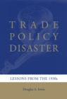 Trade Policy Disaster - eBook