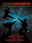 Access Contested : Security, Identity, and Resistance in Asian Cyberspace - eBook
