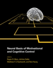 Neural Basis of Motivational and Cognitive Control - eBook