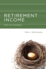 Retirement Income : Risks and Strategies - eBook