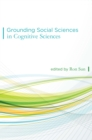 Grounding Social Sciences in Cognitive Sciences - eBook