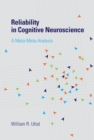 Reliability in Cognitive Neuroscience : A Meta-Meta-Analysis - eBook