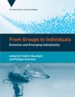 From Groups to Individuals : Evolution and Emerging Individuality - eBook