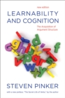 Learnability and Cognition, new edition : The Acquisition of Argument Structure - eBook