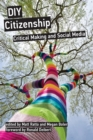 DIY Citizenship : Critical Making and Social Media - eBook