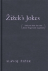Zizek's Jokes : (Did you hear the one about Hegel and negation?) - eBook