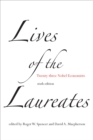 Lives of the Laureates : Twenty-three Nobel Economists - eBook