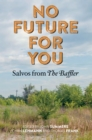 No Future for You : Salvos from The Baffler - eBook