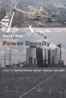 Power Density : A Key to Understanding Energy Sources and Uses - eBook