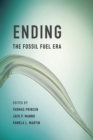 Ending the Fossil Fuel Era - eBook