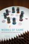 Works of Game : On the Aesthetics of Games and Art - eBook
