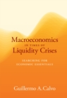 Macroeconomics in Times of Liquidity Crises : Searching for Economic Essentials - eBook
