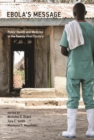 Ebola's Message : Public Health and Medicine in the Twenty-First Century - eBook