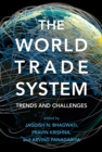 The World Trade System : Trends and Challenges - eBook