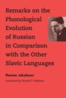 Remarks on the Phonological Evolution of Russian in Comparison with the Other Slavic Languages - eBook