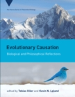 Evolutionary Causation : Biological and Philosophical Reflections - eBook