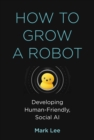 How to Grow a Robot - eBook