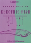Neural Nets in Electric Fish - Book