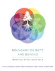 Boundary Objects and Beyond : Working with Leigh Star - Book