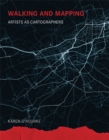 Walking and Mapping : Artists as Cartographers - Book