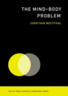 The Mind-Body Problem - Book