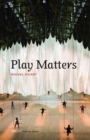 Play Matters - Book