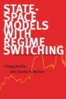 State-Space Models with Regime Switching : Classical and Gibbs-Sampling Approaches with Applications - Book