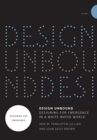 Design Unbound: Designing for Emergence in a White Water World : Designing for Emergence Volume 1 - Book
