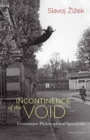 Incontinence of the Void : Economico-Philosophical Spandrels - Book