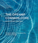 The OpenMP Common Core : Making OpenMP Simple Again - Book