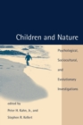 Children and Nature : Psychological, Sociocultural, and Evolutionary Investigations - Book