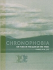 Chronophobia : On Time in the Art of the 1960s - Book