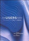 How Users Matter : The Co-Construction of Users and Technology - Book