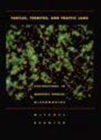 Turtles, Termites, and Traffic Jams : Explorations in Massively Parallel Microworlds - Book