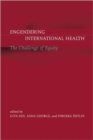 Engendering International Health : The Challenge of Equity - Book