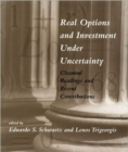 Real Options and Investment under Uncertainty : Classical Readings and Recent Contributions - Book