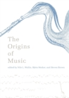 The Origins of Music - Book
