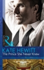 The Prince She Never Knew - Book