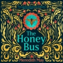 The Honey Bus - eAudiobook