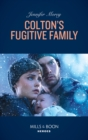 Colton's Fugitive Family - Book